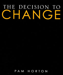 Pam Horton's Book - Decision to Change